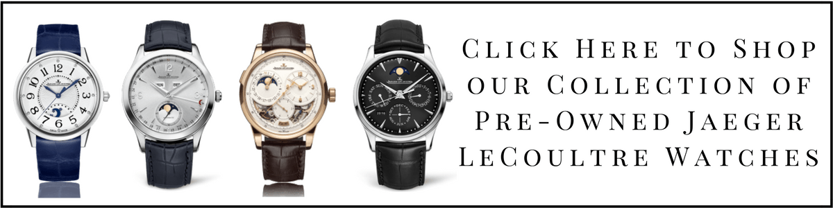 Buy Jaeger LeCoultre Watches Atlanta - Jaeger LeCoultre