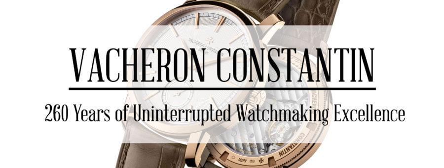 Vacheron Constantin 260 years - Vacheron Constantin